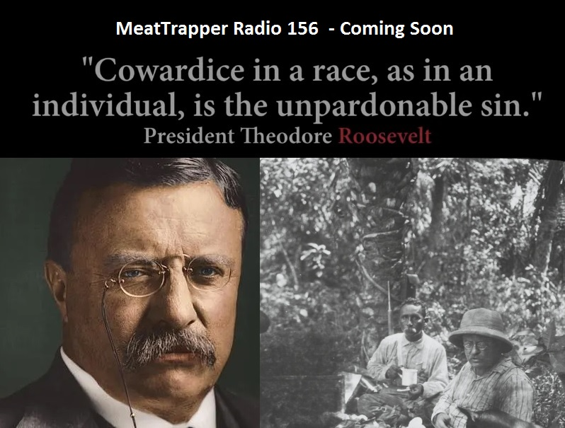 MTR 156 Trapping for Vets and Teddy Roosevelt